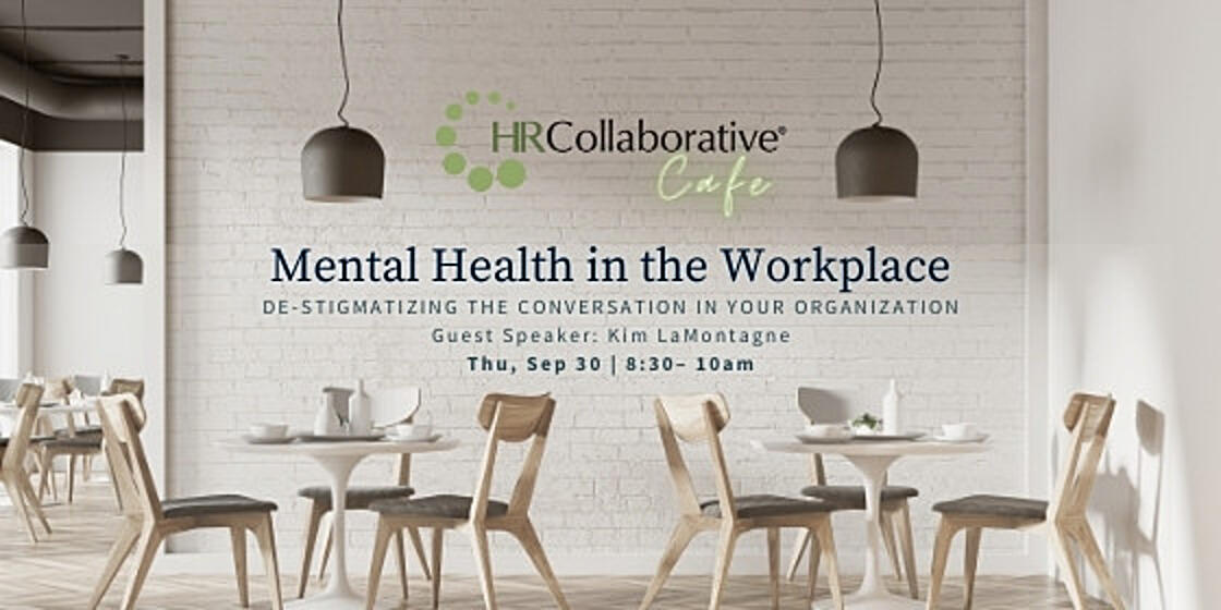 Collaborative Cafe: Mental Health in the Workplace